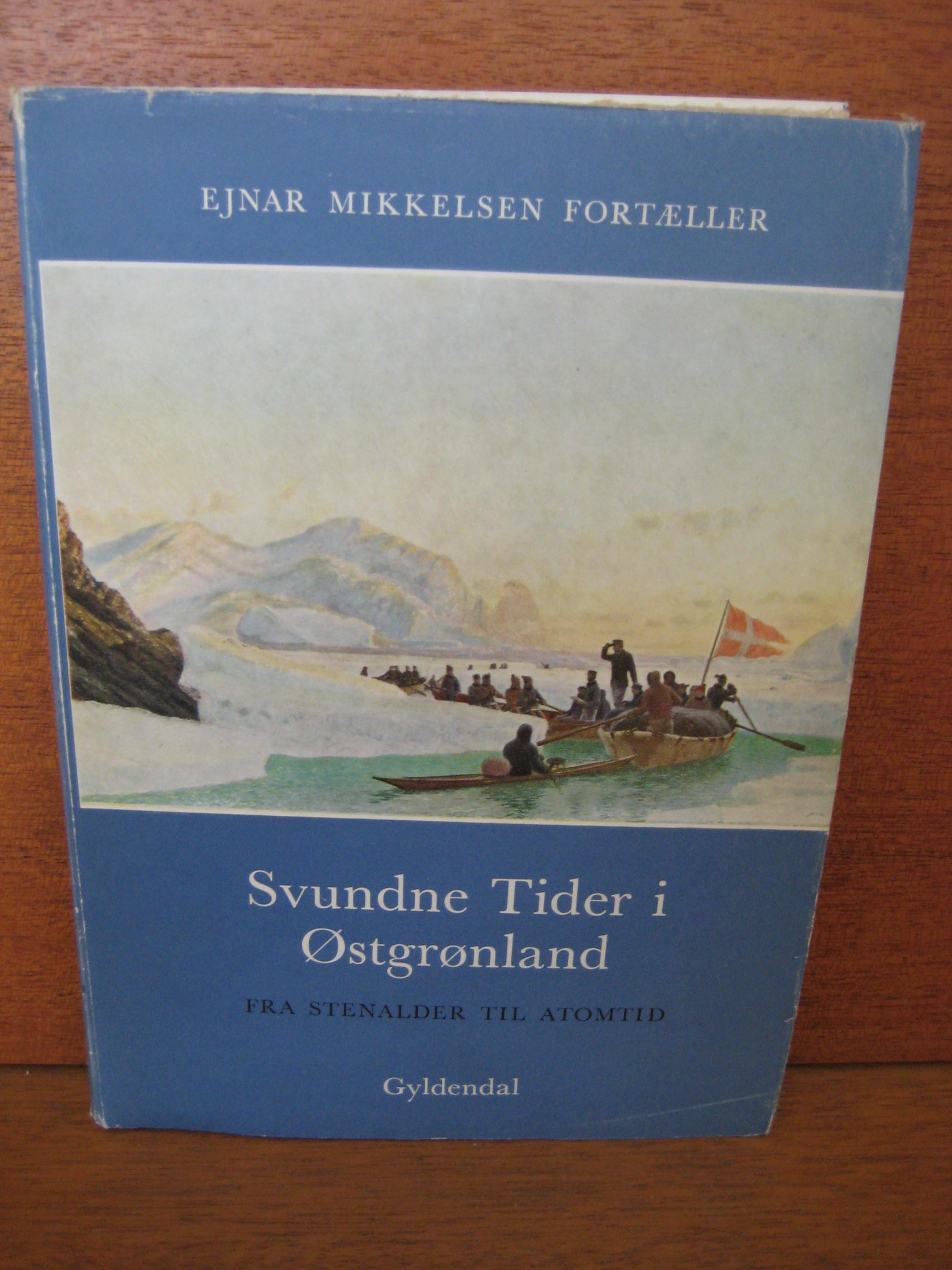 Svundne tider i Østgrønland