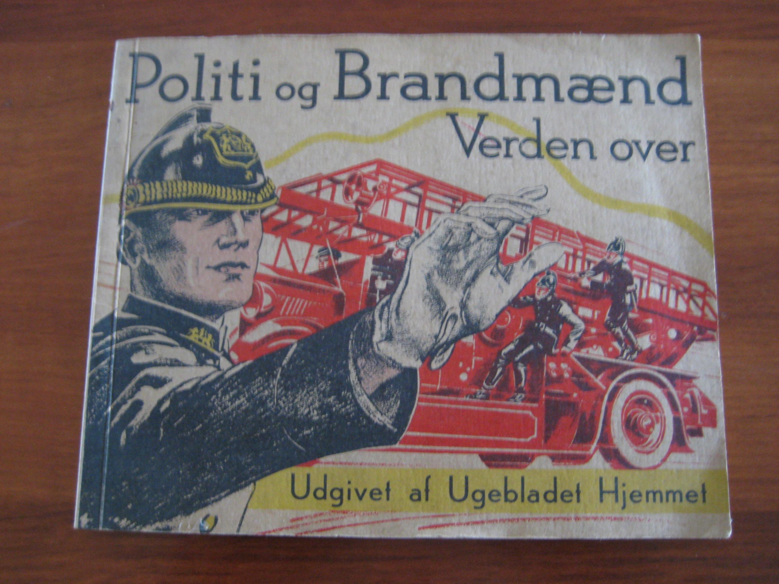 Hjemmet Politi og Brandmænd