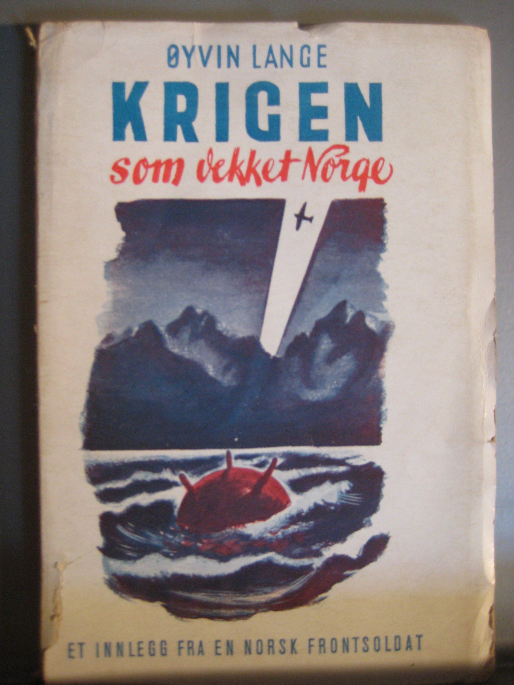 Krigen som vekket Norge