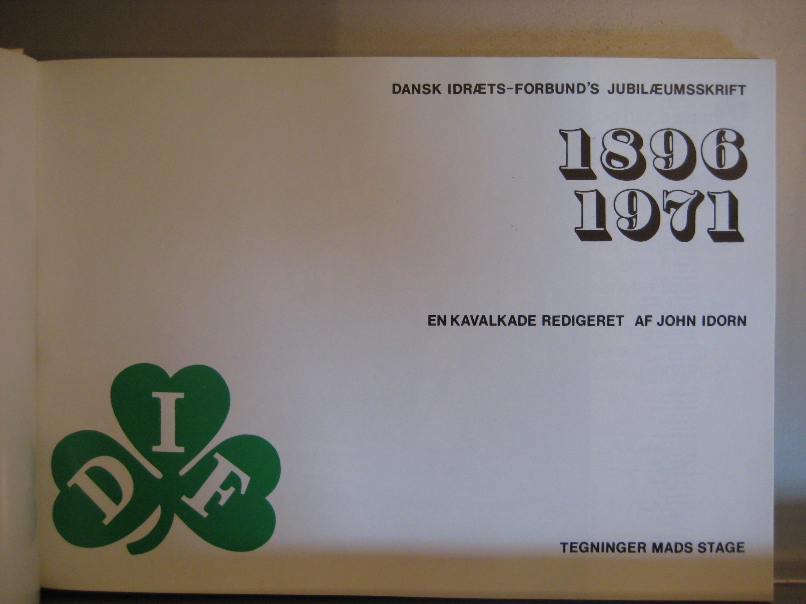 Dansk Idræts- Forbund 1896- 1971