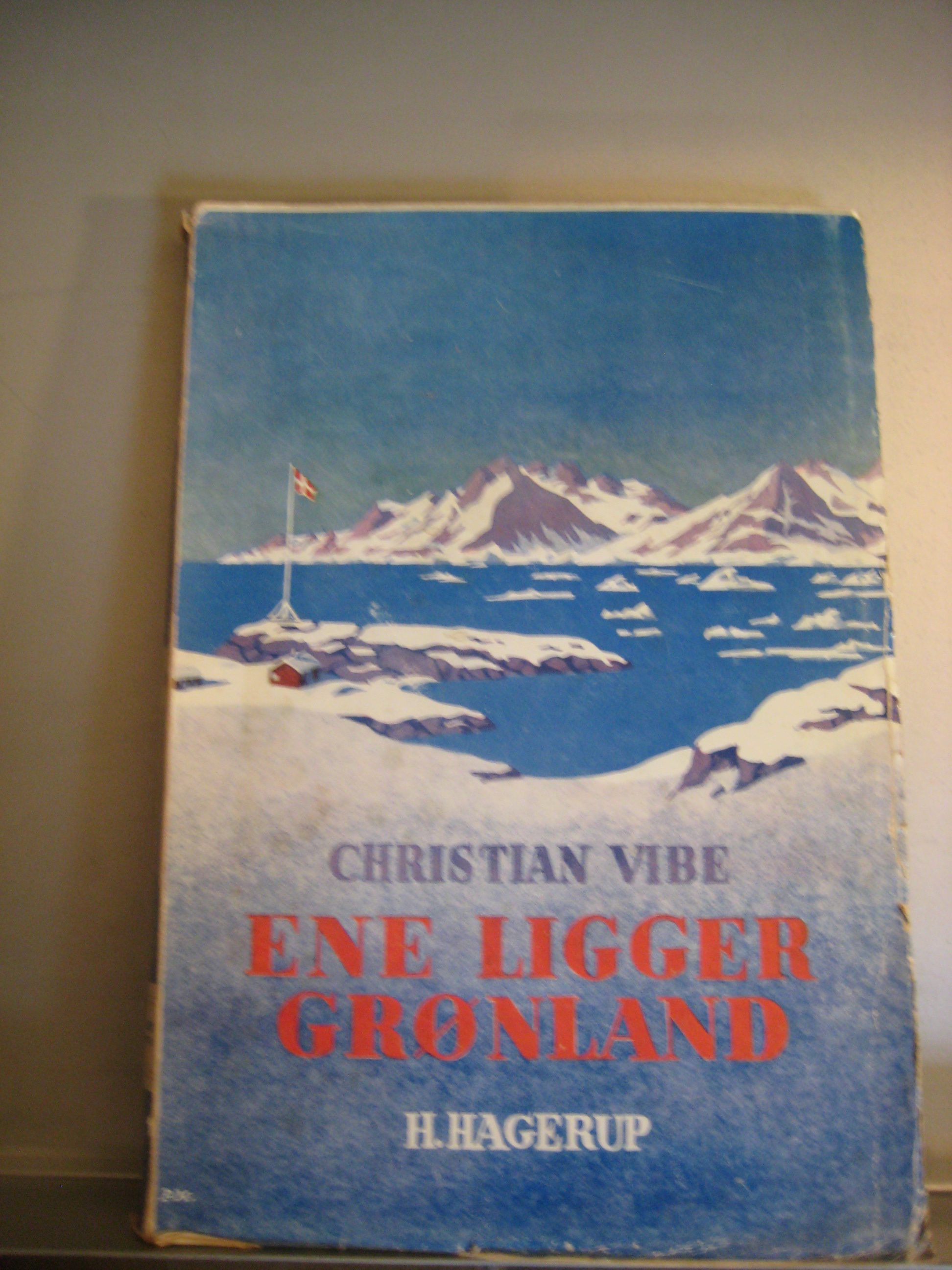 Ene ligger Grønland af Chr. Vibe