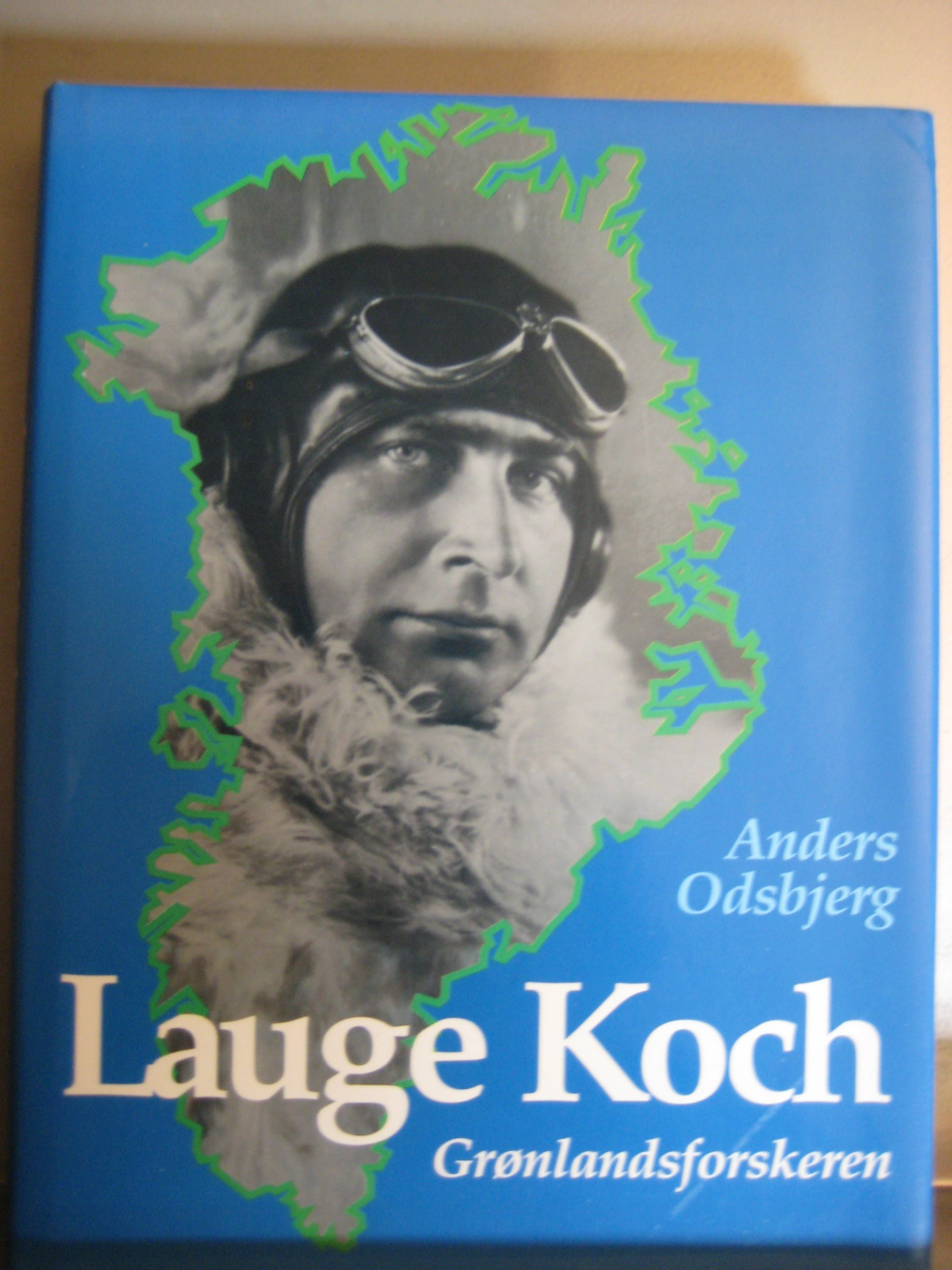 Lauge Koch. grønlandsforskeren