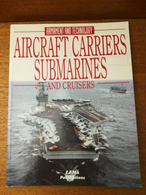 Aircraft Carriers, Submarines